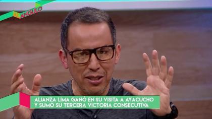 Al Ángulo: Los candidatos para ganar el Clausura y Gabriel Leyes en Alianza Lima