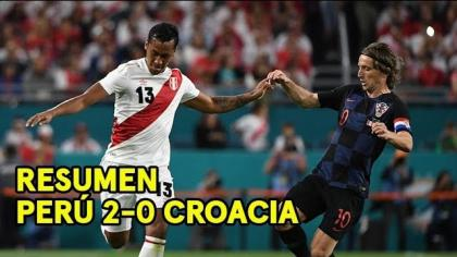 Perú 2-0 Croacia: el resumen del triunfo bicolor en el amistoso disputado en Miami